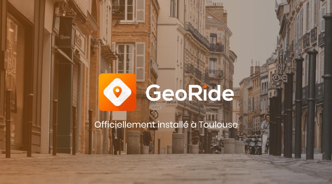 GeoRide officiellement à Toulouse ☀️