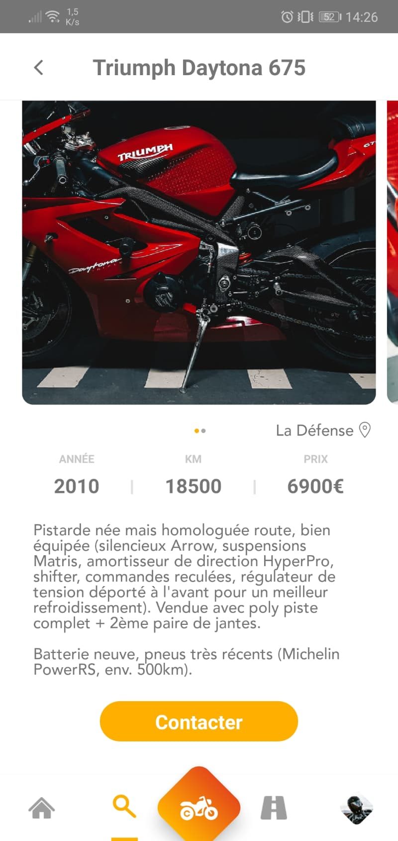 La moto de vos rêves