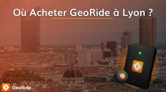 Où Acheter GeoRide à Lyon ?